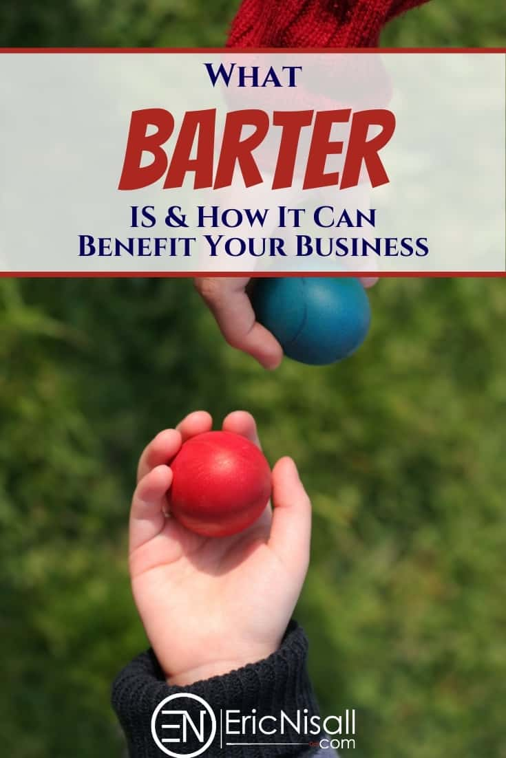 Barter is an ancient trading practice yet still works in modern society.  Learn how it works and you can implement it in your own business. #barter #businessexchange #tradeservices #entrepreneurship #smallbusiness via @ericnisall