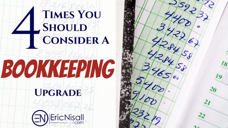 Bookkeeping: 4 Times You Should Consider An Upgrade