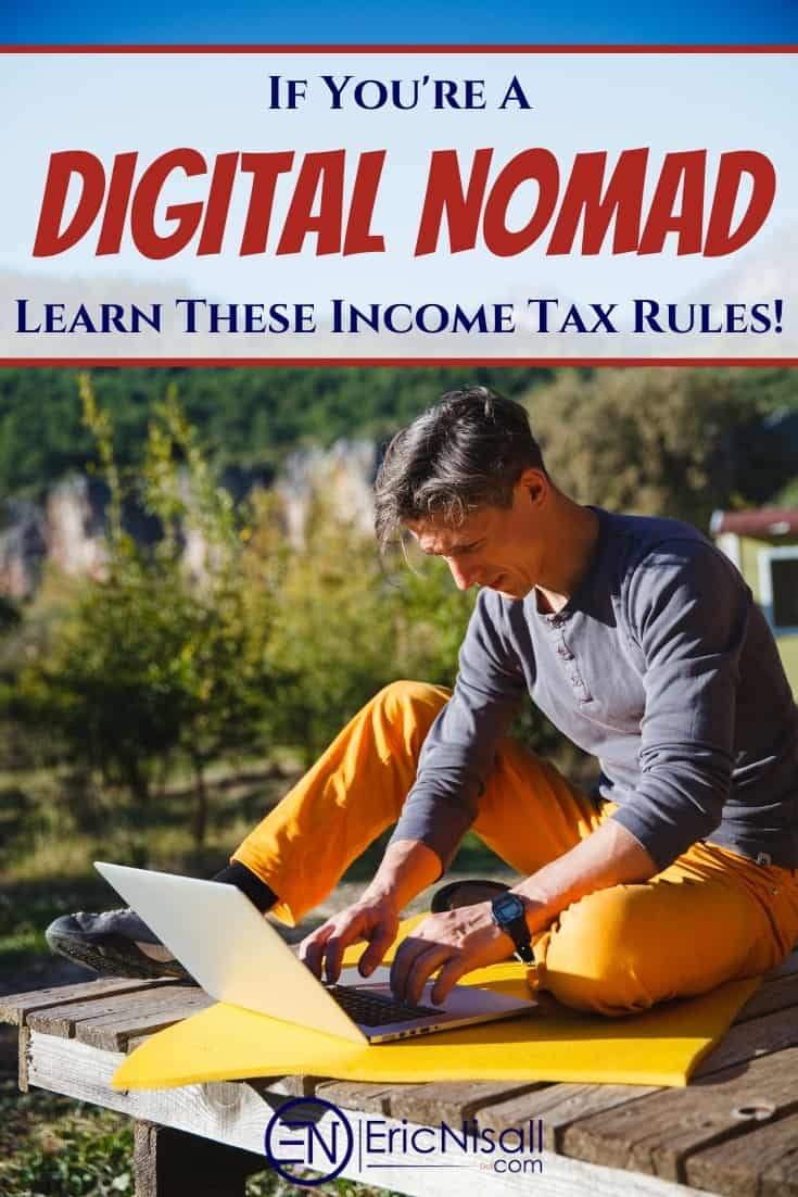 Being self-employed makes taxes complicated. Being a location independent digital nomad is even more confusing. Click through to the article as it may help clear up some of the confusion. #taxes #travel #rvlife #locationindependence #freelance #digitalnomad via @ericnisall