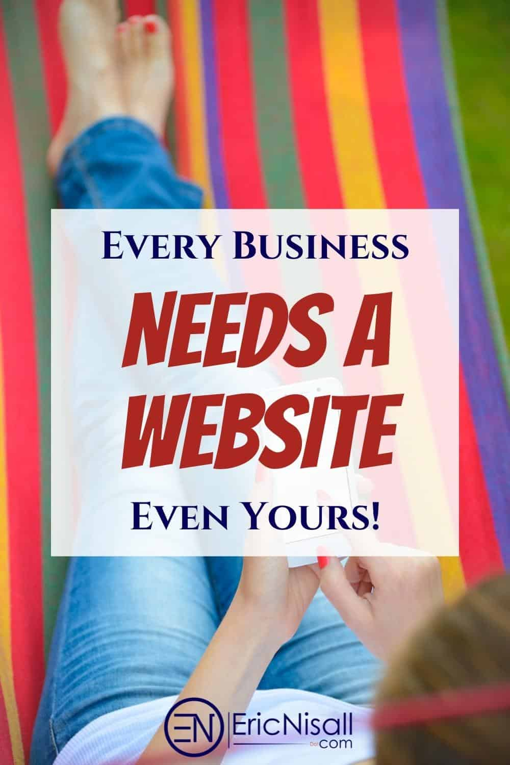 Every business needs an online presence, regardless of the type of business. You need a website and possibly even a blog to show your expertise and compete in an online world. #freelancing #smallbusiness #marketing #blogging #sales #webdesign #websitedesign via @ericnisall