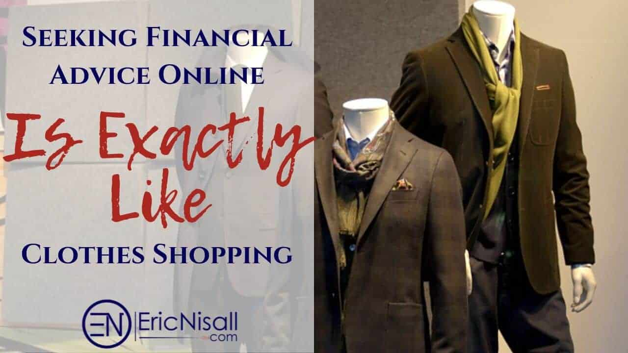 Seeking Financial Advice Online Is Exactly Like Clothes Shopping