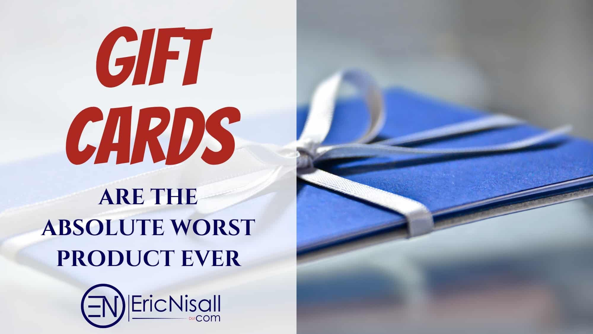 Gift Cards Are The Worst Product Ever