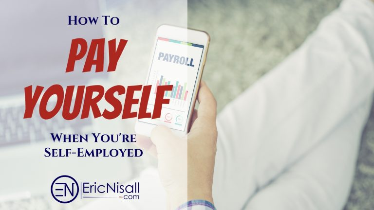 How To Pay Yourself When Self-Employed