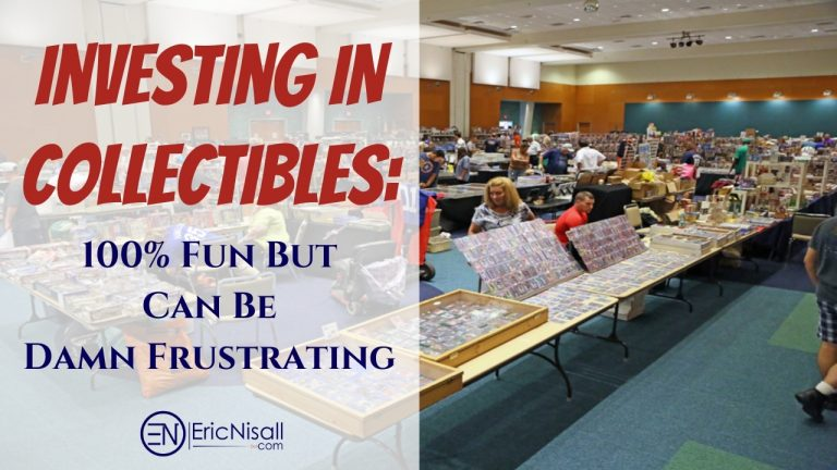 Investing In Collectibles: 100% Fun But Can Be Costly