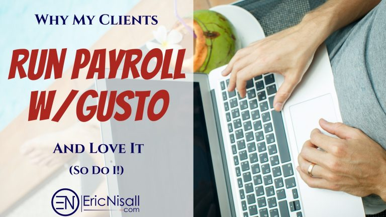 Why My Clients Run Payroll With Gusto & Love It