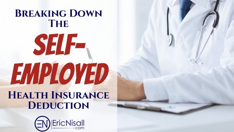 Breaking Down The Self-Employed Health Insurance Deduction