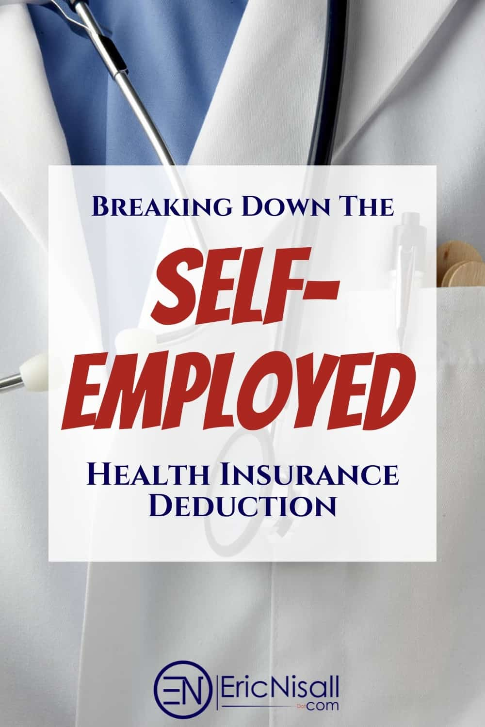Health insurance is confusing as all get-out! It's worse when you're self-employed. And if you're married...Fuggedaboutit! Let me clear up the Self-Employed Health Insurance Deduction a bit. #healthinsurance #healthcare #selfcare #taxdeductions #smallbusiness #wellness #health via @ericnisall