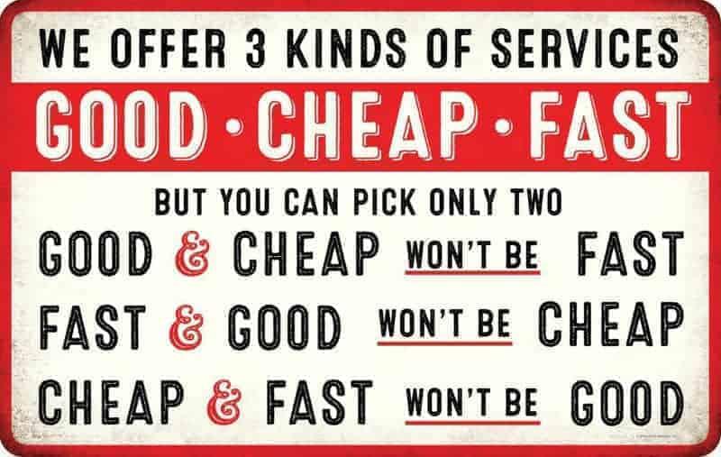 good fast cheap service